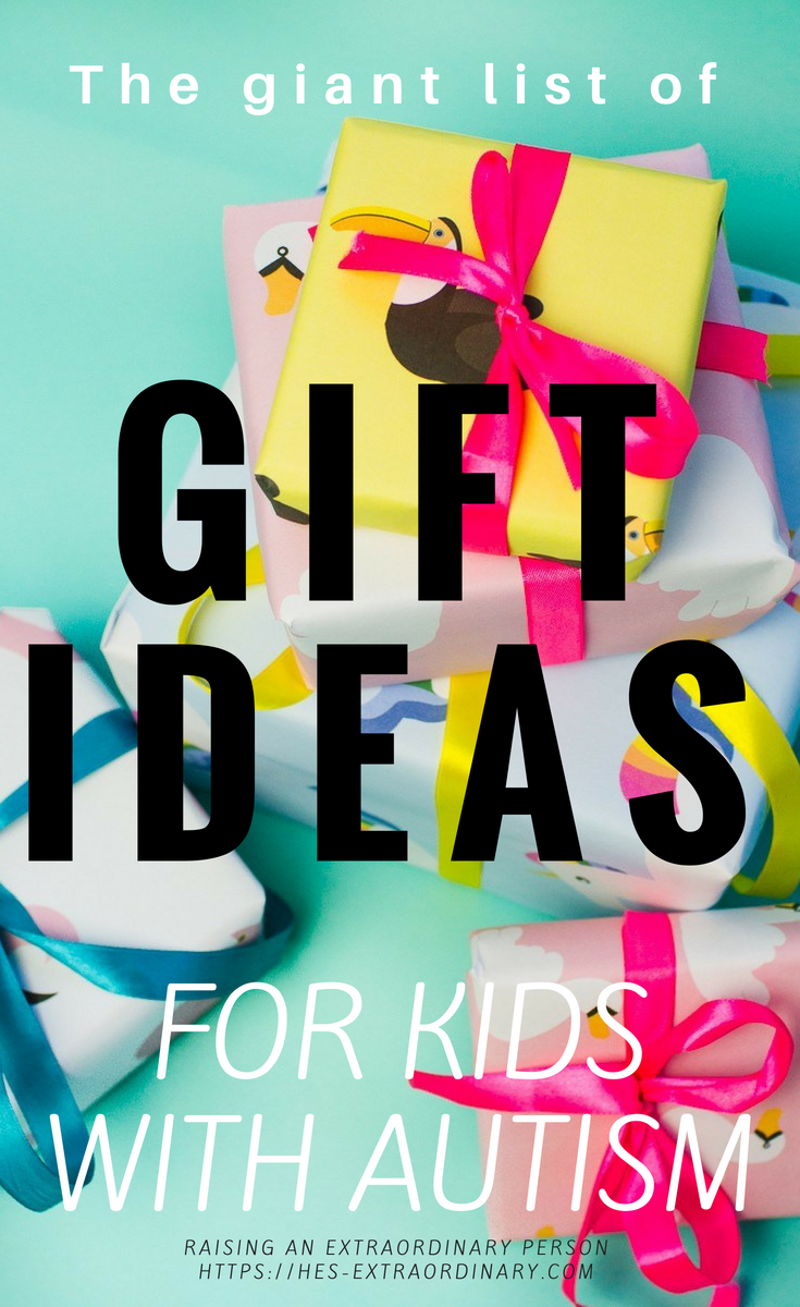 The giant list of gift ideas for kids with autism - What to buy gifts for