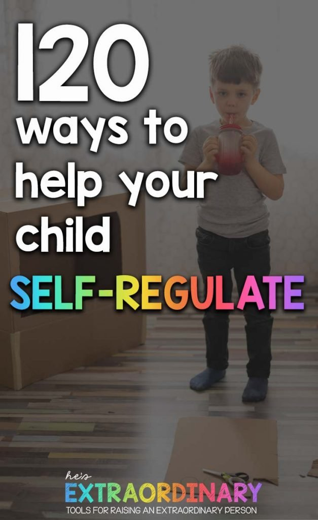 What's inside this article: A look at different forms of emotional regulation, how to choose strategies that are effective for your child(ren), and a list of 120 emotional regulation ideas to inspire you to find effective techniques. #Selfregulation #positiveparenting