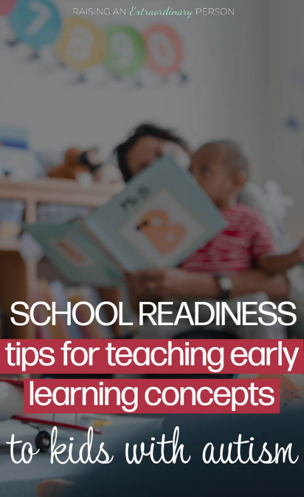 tips for teaching early learning concepts to kids with autism - getting your child ready to start school.