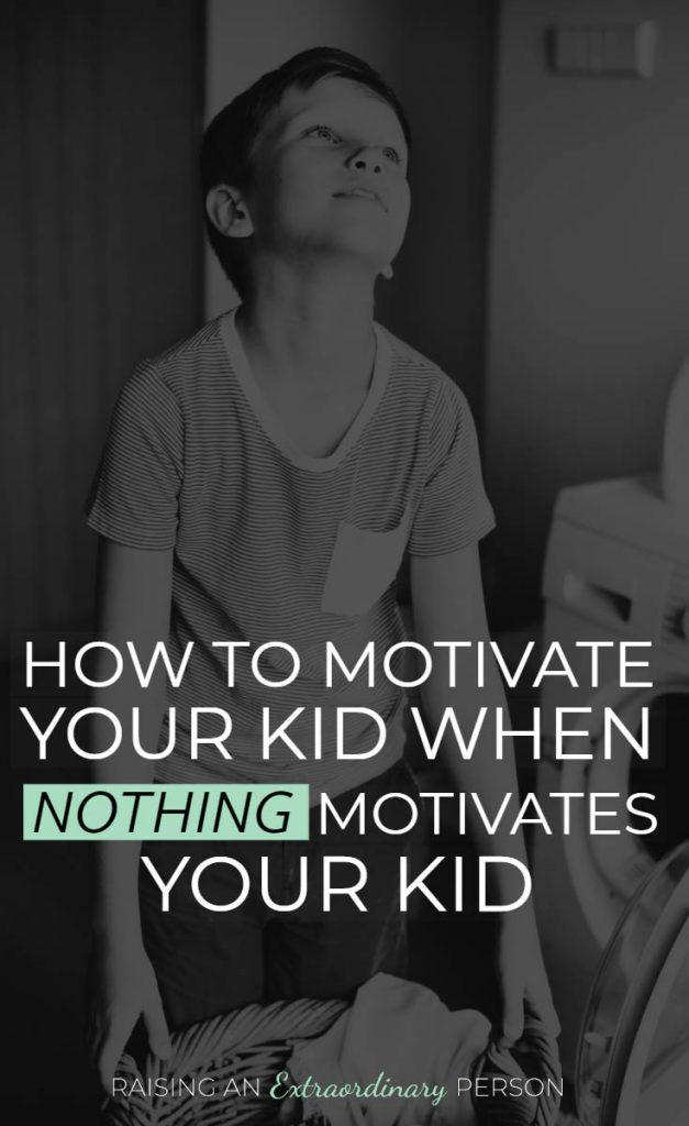 What motivates your child? How to Motivate your kid when NOTHING Motivates your kid! // #Parenting #PositiveParenting #Motivation #EncouragingKids #BehaviorManagement #ChoresAndResponsibilities #ADHDKids #Autism #ExecutiveFunctions