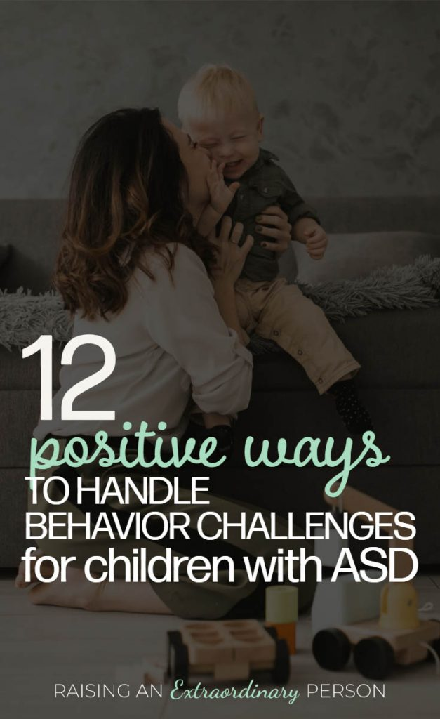 How to Discipline a Child with Autism - 12 Behavior Management Strategies for Children on the Spectrum - #Autism #BehaviorManagement #ASD #PositiveParenting #PBIS