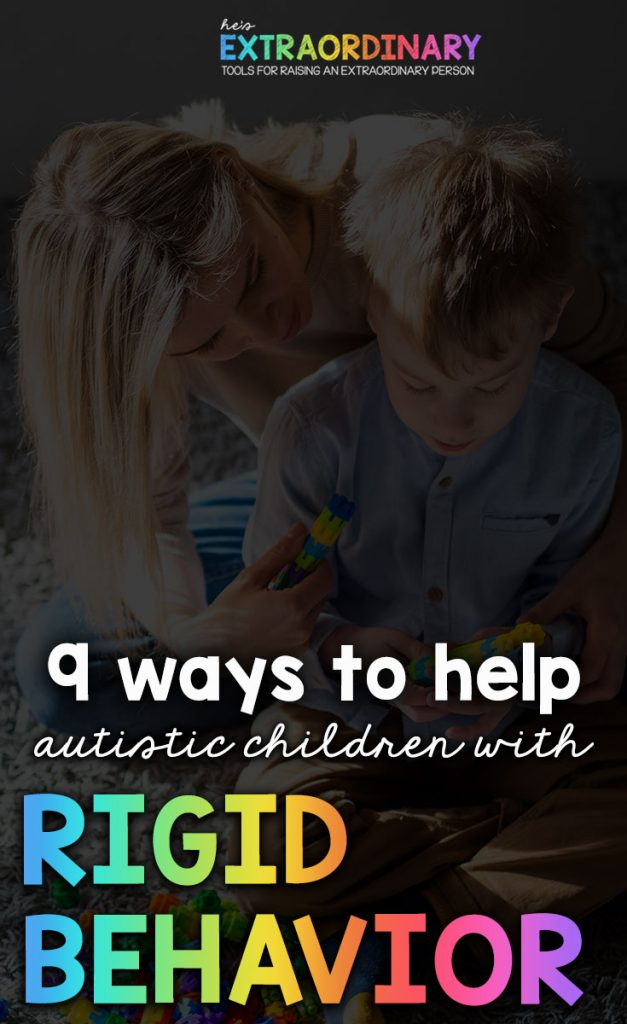"""How to Reduce Rigidity and Improve Flexible Thinking - Autistic Children - Rigid behavior and thinking are part of autism's diagnostic criteria. At times, this interferes with kids' lives, making them get """"stuck"""" or triggering meltdowns when things don't go as expected. #Autism #ADHD #ToddlerDevelopment #ChildDevelopment"""
