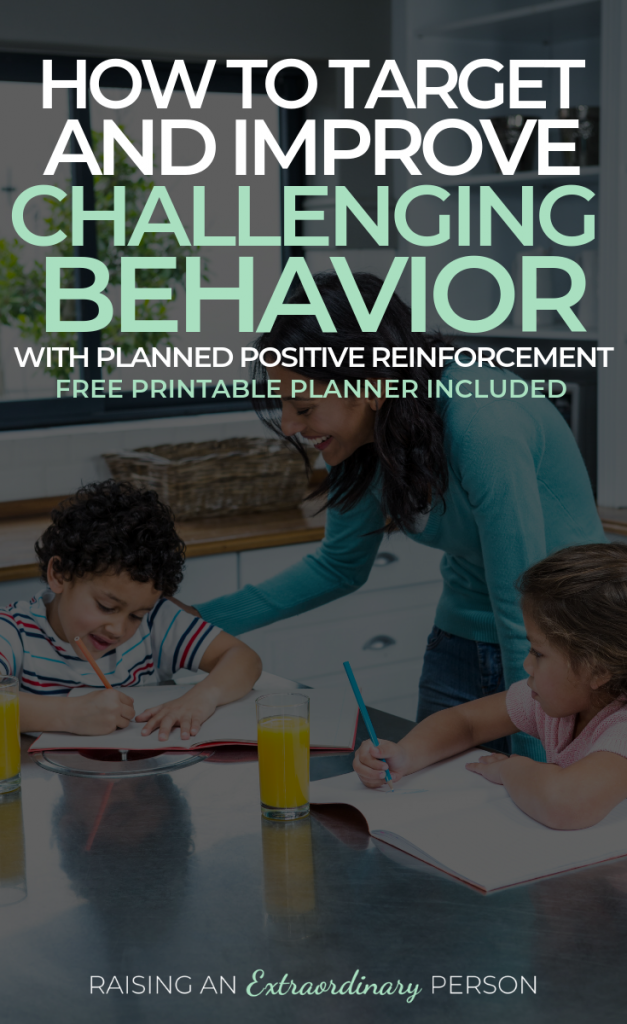Planned Positive Reinforcement - How to use positive reinforcement to target specific challenging behaviors and improve them in only 7 days // #PositiveReinforcement #PositiveParenting #ParentingAdvice #IdeasforMoms #ADHDKids #ToddlerDevelopment #Autism #ODD #OppositionalDefiantDisorder
