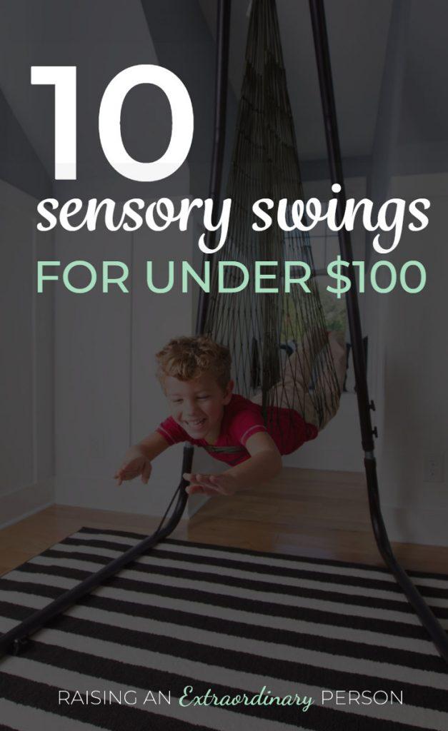 10 Sensory Swings for Under $100 - Benefits of Swinging #SensoryProcessing #SensoryDiet #SPD #Autism #ADHDKids #ToddlerDevelopment