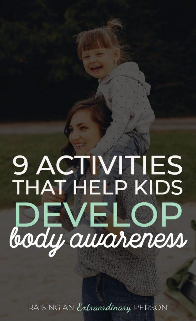 9 Activities That Help Kids Develop Body Awareness // #Interoception #SensoryDiet #SPD #SensoryPlay #ADHDKids #Autism #ToddlerDevelopment #HealthyKids