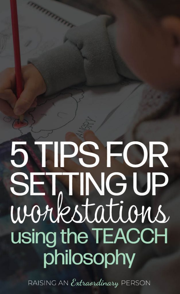 The TEACCH Philosophy - 5 Tips for Setting Up Workstations for Autistic Child + Printable Activities to Get Your Start - #SpecialED #SPED #EducationResources #Autism #ASD #ADHD #TEACCH #AutismActivities #Homeschool #PreschoolAtHome