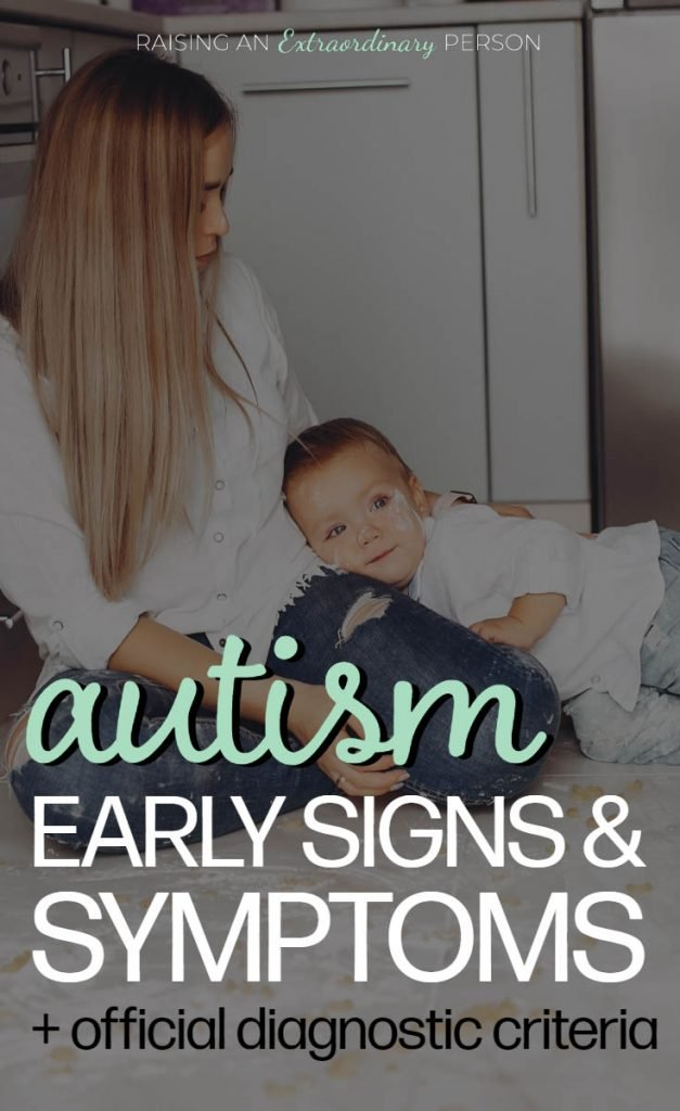 early signs and symptoms of autism and a list of official diagnostic criteria