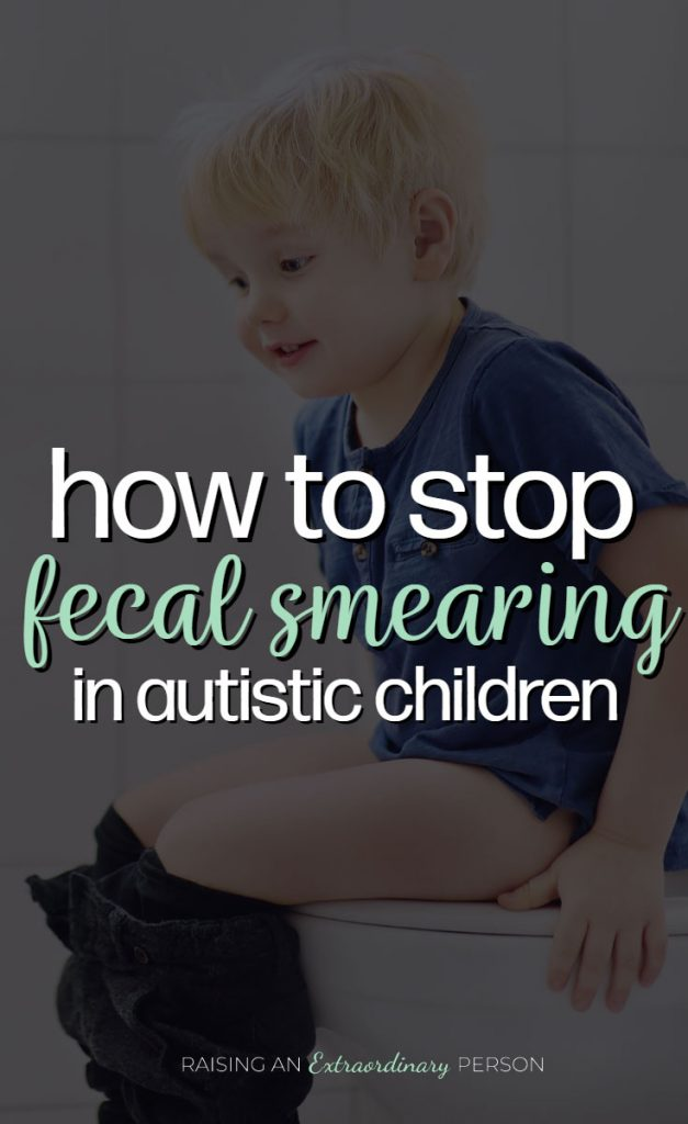 How to stop fecal smearing