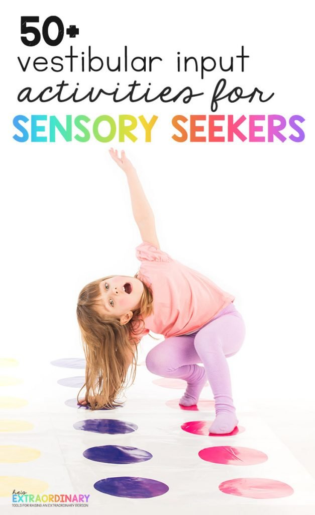 Over 50 vestibular input activities to try with your sensory seeker - stimulating the vestibular system can help kids stay calm and focusfor hours - #SPD #SensoryActivities #ADHDKids #Autism