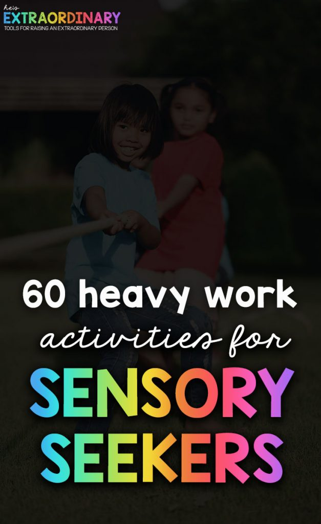 Heavy Work Activities for Sensory Seekers - Heavy work stimulates the proprioceptive system, which is our sense of body awareness. We have proprioceptors in our muscles and joints that are stimulated during heavy work activities. #HeavyWork #SensoryActivities #SPD #ADHDKids #Autism