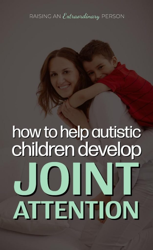 How to Help Autistic Children Develop Joint Attention - Communication Skills - Social Skills - #JointAttention #SLP #Autism #ChildDevelopment #Parenting