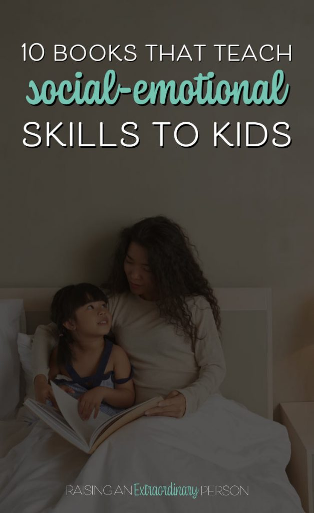 10 Books that teach social emotional skills to kids - Julia Cook books are a great tool to target social-emotional skills in children including: resilience, growth mindset, positive thinking, building relationships, asking for help, flexible thinking, problem solving, self-regulation - #Selfregulation #ChildrensBooks #SocialEmotionalLearning #PositiveParenting
