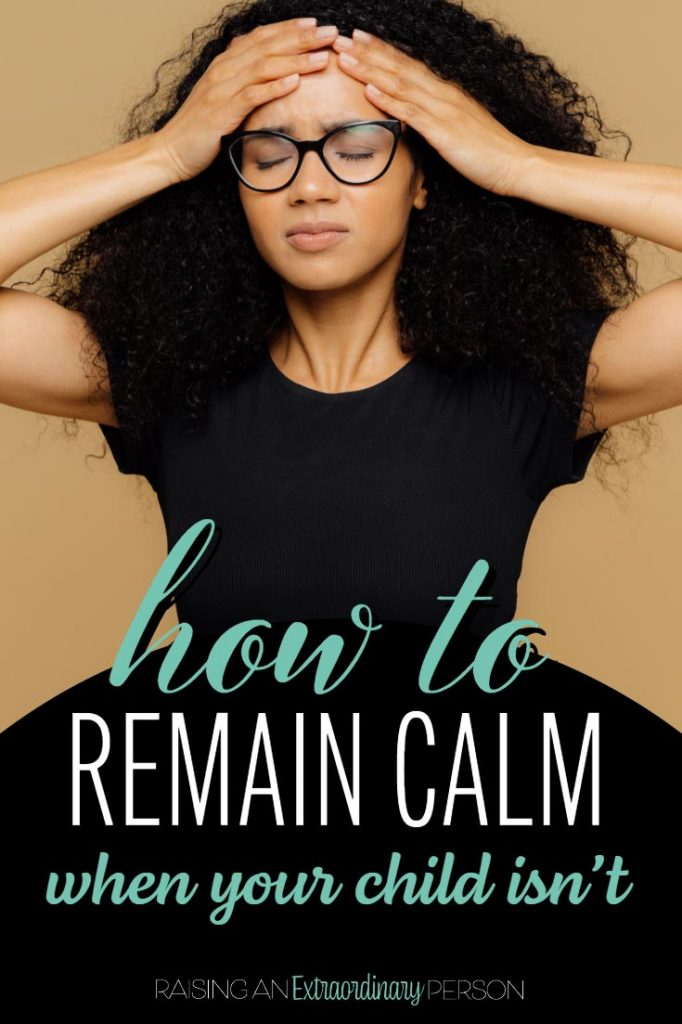 How to stay calm... when your child isn't || Most of us are able to stay calm the majority of the time. But, sometimes we don't. Parental emotional regulation is one of the most important strategies for de-escalating situations and teaching emotional regulation #DeescalationStrategies #EmotionalRegulation