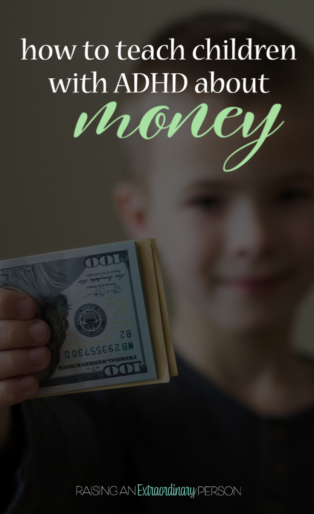 Teaching Kids with ADHD About Money and Financial Responsibility #ADHDKids