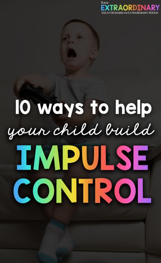 How to help your child build impulse control/ self-control   This is an important skill that helps kids have success with their school work, friendships, goals, and behavior.  #ADHDKids #ImpulseControl #ParentingTips #LifeSkills