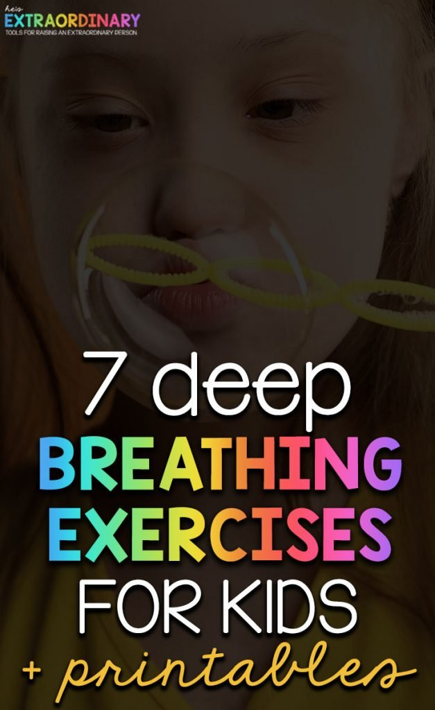 7 Deep Breathing Exercises for Kids - Practicing deep breathing daily with kids helps them learn a very important skill for self-regulation. #SelfRegulation #CopingSkills #PositiveParenting