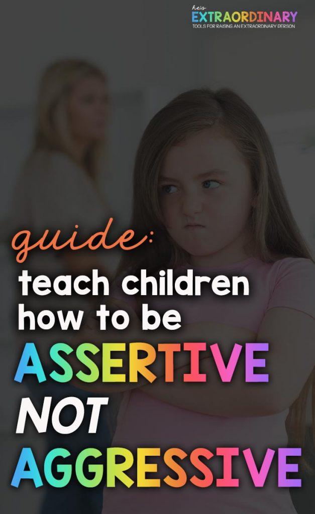 Aggressive vs Assertive Communication Skills for Kids // #SocialEmotionalLearning #TeachingGuide #PositiveParenting