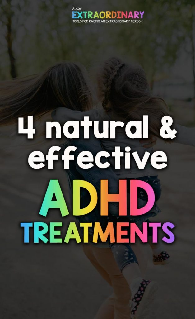 4 Naturals and Effective Treatments for ADHD - These 4 med-free treatments are proven by science to improve ADHD symptoms in kids #ADHDKids #Autism #ChildDevelopment #HealthyKids #ChildrensMentalHealth #MentalHealth #ADHD #Parenting #ChildDevelopment