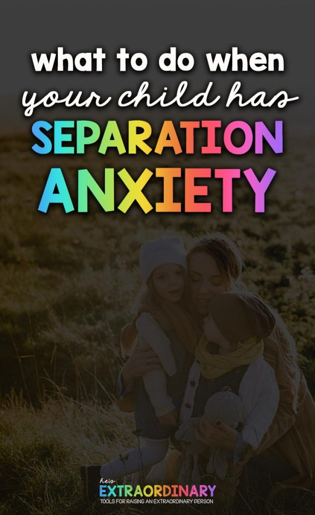 What to do when your child has separation anxiety - 8 parenting tips to help your child overcome their anxiety #Anxiety #AnxietyInKids #ParentingTips #PositiveParenting #ChildhoodDevelopment #ChildrensMentalHealth