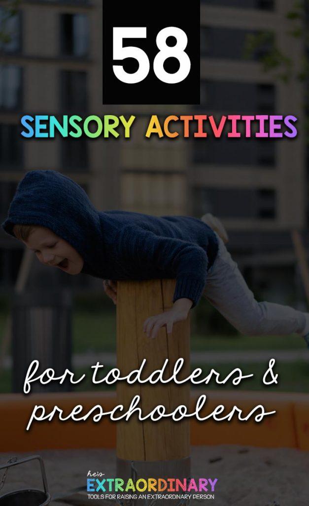 58 Sensory Activities for Toddlers & Preschoolers - Sensory play and sensory activities helps children learn and develop // #SensoryPlay #SensoryActivities #SensoryDevelopment #Parenting